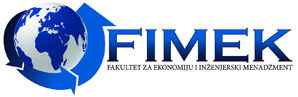 Fakultet za ekonomiju i inženjerski menadžment - FIMEK